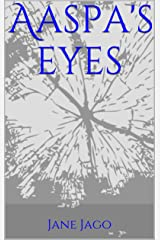 Aaspa's Eyes Kindle Edition