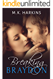 Breaking Braydon (Breaking and Taking Series Book 1)