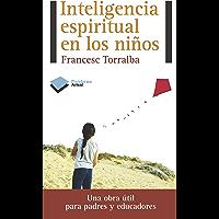 Inteligencia espiritual en los niños (Actual)