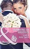 Marrying Dr Maverick (Mills & Boon Cherish) (Montana Mavericks: Rust Creek Cowboys, Book 4)