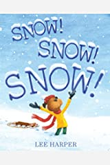 Snow! Snow! Snow! Kindle Edition