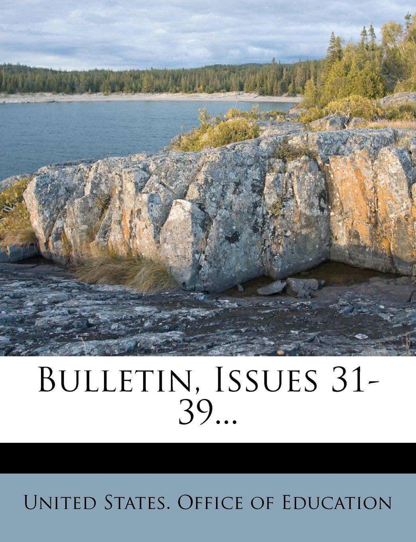 Bulletin, Issues 31-39... ebook