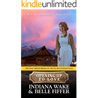 Opening Up To Love (The Mail Order Brides of Truth or Consequences Book 1)