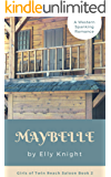 Maybelle: A Western Spanking Romance (Girls of Twin Reach Saloon Book 2)