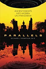 Parallels: Ancient Insights into Modern UFO Phenomena Kindle Edition