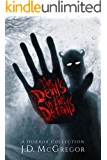The Devil's In The Details: Psychological Thriller and Horror Collection