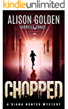 Chopped (A Diana Hunter Mystery Book 4)