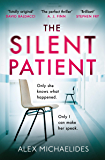 The Silent Patient: The No.1 Bestselling crime thriller you won't want to miss in 2019
