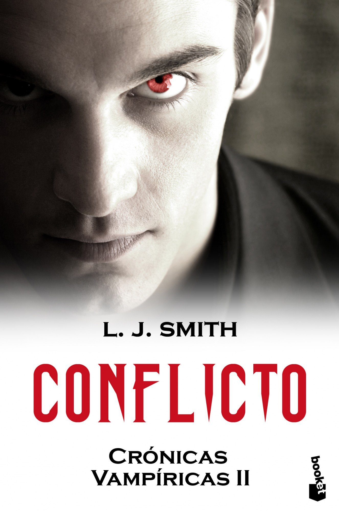 Conflicto: Crónicas vampíricas II (Bestseller): Amazon.es: Smith ...