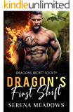 Dragon's First Shift: (Dragons Secret Society)
