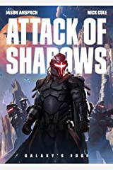Attack of Shadows (Galaxy's Edge Book 4) Kindle Edition