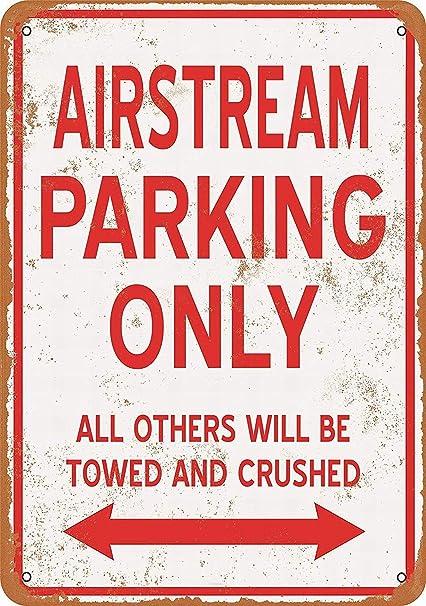Amazon com: Fsdva 8 x 12 Metal Sign - Airstream Parking ONLY