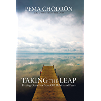 Taking the Leap: Freeing Ourselves from Old Habits and Fears (English Edition)