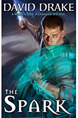 The Spark (Time of Heroes series Book 1) Kindle Edition
