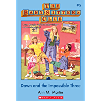 The Baby-Sitters Club #5: Dawn and the Impossible Three