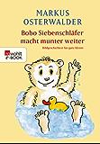 Bobo Siebenschläfer macht munter weiter: Bildgeschichten für ganz Kleine