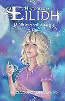 El Misterio Del Brazalete (Historias De Eilidh
