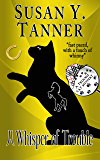 A Whisper of Trouble: Book 12 of Trouble Cat Mysteries