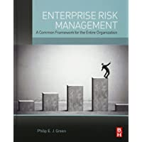 Enterprise Risk Management: A Common Framework for the Entire Organization
