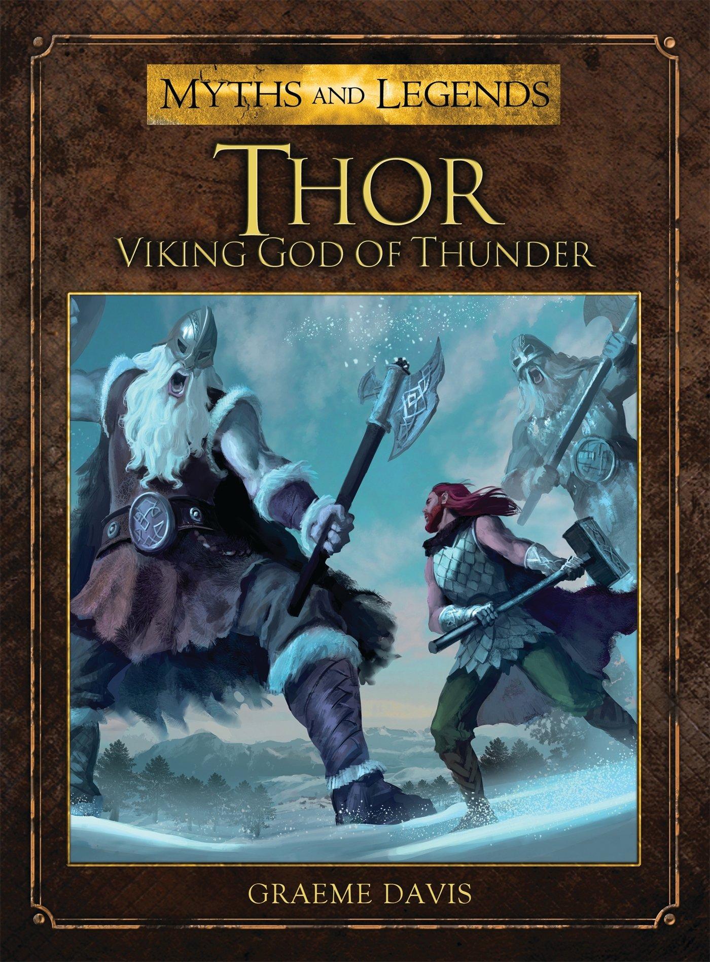 Amazon com: Thor: Viking God of Thunder (Myths and Legends
