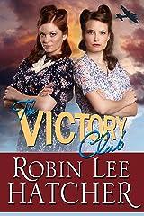 The Victory Club: A Novel Kindle Edition