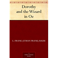 Dorothy and the Wizard in Oz (Oz Series Book 4) (English Edition)