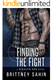 Finding the Fight (Stealth Ops Book 3)