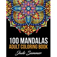 Mandala Coloring Book: 100 Magical Mandalas | An Adult Coloring Book with Fun, Easy, and Relaxing Mandalas