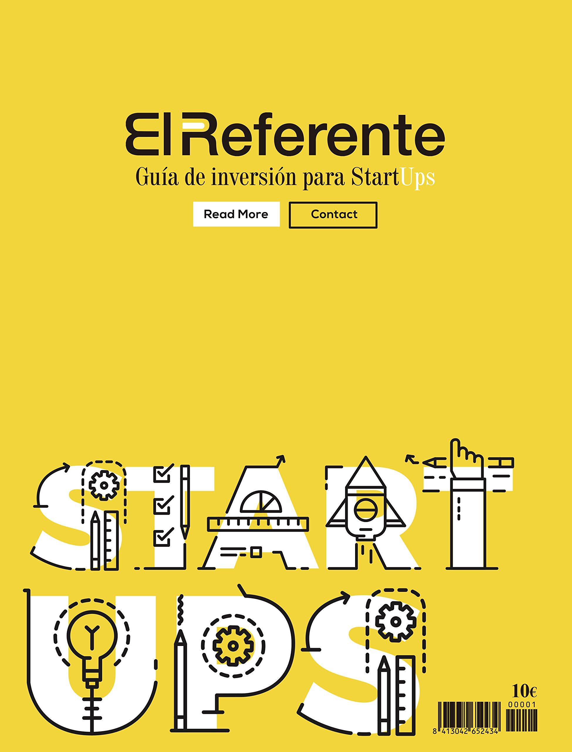 El Referente, Guía De Inversión Para Startups. Septiembre 2016 - Nº1: Amazon.es: Vv.Aa.: Libros