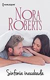 Sinfonia inacabada (Nora Roberts)