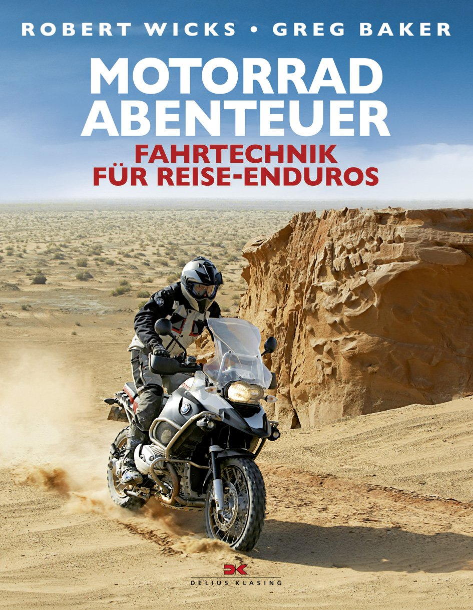Motorrad-Abenteuer: Fahrtechnik für Reise-Enduros