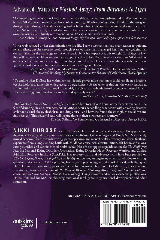 Washed Away: From Darkness To Light: Nikki Dubose, James Johanson:  9781478777458: Amazon: Books