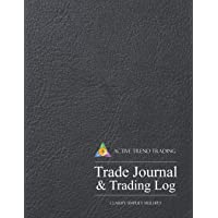 Active Trend Trading Trade Journal & Trading Log: 8.5x11 Desk Size Trading Journal