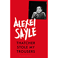 Thatcher Stole My Trousers