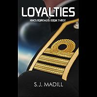 Loyalties (HMCS Borealis Book 3) (English Edition)