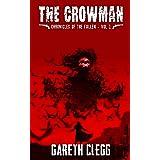 The Crowman: A Weird West Novella Series (Chronicles of the Fallen Book 1)