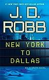 New York to Dallas (In Death)