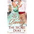 The Secret Duke (Mallorens & Friends series Book 10)
