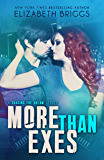 More Than Exes: A Rock Star Romance (Chasing The Dream)