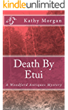 Death By Etui (Woodford Antiques Mystery Book 3)