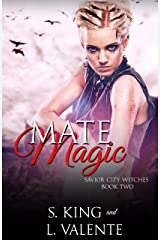 Mate Magic: A Paranormal Reverse Harem Romance (Savior City Witches Book 2) Kindle Edition