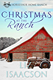 Christmas at the Ranch (Horseshoe Home Ranch Book 7)