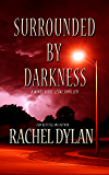 Surrounded by Darkness (Windy Ridge Legal Thriller  Book 3)