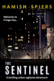 The Sentinel: An urban vigilante adventure (Fringe City)
