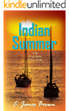Indian Summer: A Tale of Lust, Murder and Class Division (Earl Town Book 1)