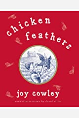 Chicken Feathers Kindle Edition