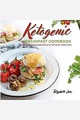 Keto Breakfast Cookbook: Energy Boosting Breakfasts for Busy Mornings (Elizabeth Jane Cookbook) Kindle Edition