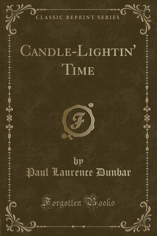 Candle-Lightin' Time (Classic Reprint) PDF