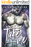 Take Me - A Bad Boy Steals a Bride Romance