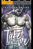 Take Me - A Bad Boy Steals a Bride Romance